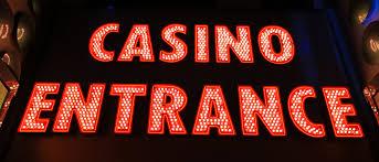 Casino Entrance sign